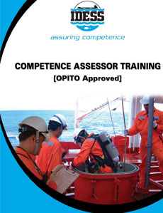 Competence Assessor Training is a course, approved by OPITO, designed to provide the candidates with the necessary knowledge and skills to conduct workplace assessment.